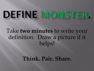 Define  MONSTER .