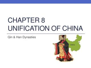 Chapter 8 Unification of China