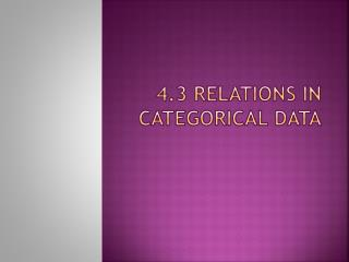 4.3 Relations in categorical Data