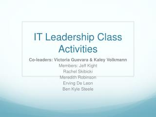 IT Leadership Class  Activities
