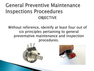 General Preventive Maintenance Inspections Proceedures