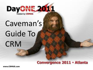 Caveman's Guide To CRM