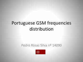 Portuguese GSM frequencies distribution