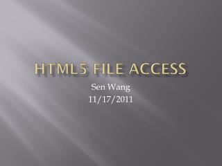 HTML5 File Access
