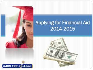 Applying for Financial Aid 2014-2015