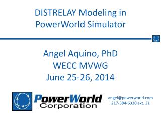 Angel Aquino, PhD WECC MVWG June 25-26, 2014