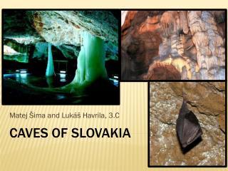 Caves of slovakia