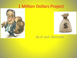 1 Million Dollars Project