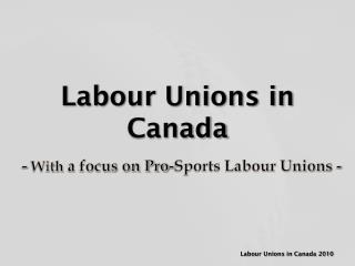 Labour Unions in Canada