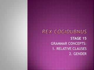 REX COGIDUBNUS