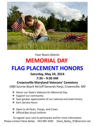 Four Rivers District MEMORIAL DAY  FLAG PLACEMENT HONORS Saturday, May 24, 2014 7:30 – 9:30 AM