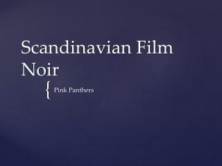 Scandinavian Film Noir