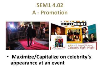 SEM1 4.02 A - Promotion