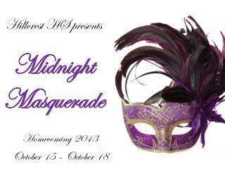 Hillcrest HS presents Midnight Masquerade