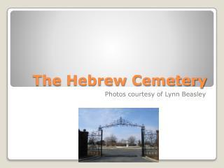 The Hebrew Cemetery