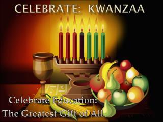 Celebrate:  Kwanzaa
