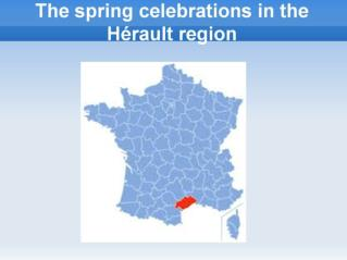 The spring celebrations in the Hérault region