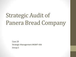Strategic Audit of Panera Bread Company