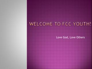 Welcome To  FCC Youth !