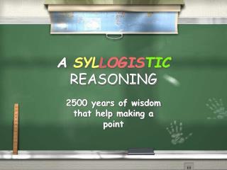 A  SYL L OGIS TIC REASONING