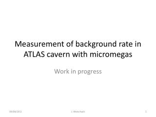 Measurement of background rate in ATLAS cavern with  micromegas