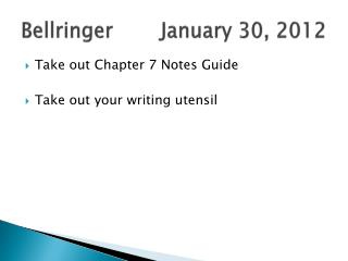 Bellringer		January  30,  2012
