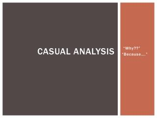 Casual Analysis