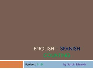 ENGLish – Spanish Counting