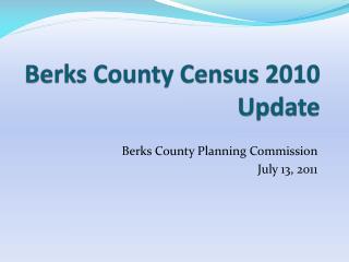 Berks County Census 2010 Update
