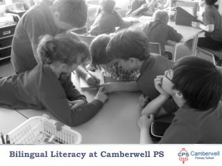 Bilingual Literacy at Camberwell PS
