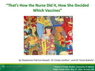 1  School of Public Health, University of Alberta Public Health 2014, May 27, 2014, Toronto, ON