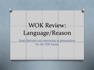 WOK Review: Language/Reason