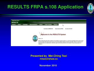 RESULTS  FRPA s.108  Application