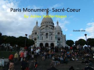 Paris Monument- Sacr�-Coeur
