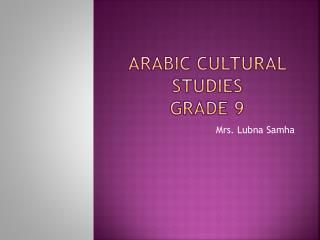 Arabic Cultural Studies Grade 9