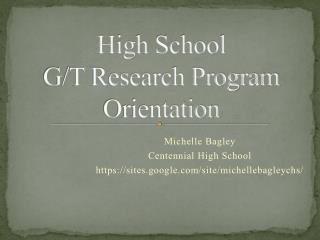 High School  G/T Research Program Orientation