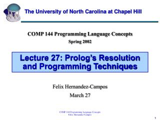Lecture 27: Prolog s Resolution and Programming Techniques