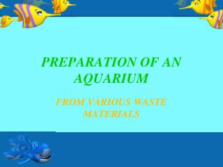 PREPARATION OF AN AQUARIUM