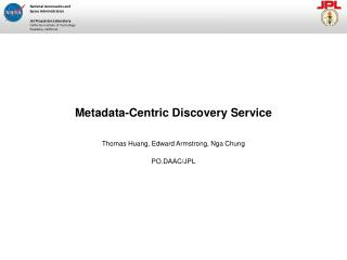 Metadata-Centric Discovery Service