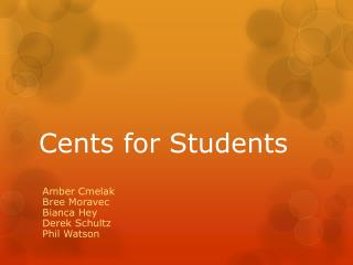 Cents for Students