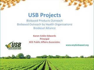 USB Projects Biobased Products Outreach Biobased Outreach by Health Organizations