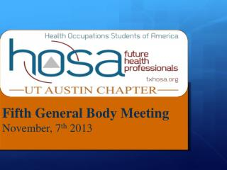 Fifth  General Body Meeting  November , 7 th 2013