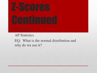 Z-Scores Continued