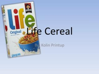 Life Cereal