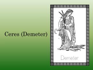 Ceres (Demeter)