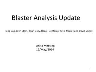Blaster Analysis Update