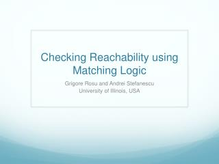 Checking Reachability using Matching  Logic