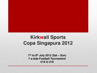 Kirk w all Sports Copa  Singapura  2012