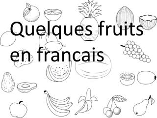 Quelques fruits e n  francais