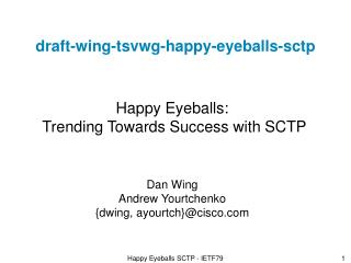 draft-wing-tsvwg-happy-eyeballs- sctp